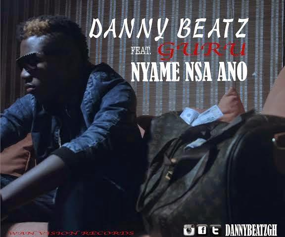 DannyBeatz NyameNsaAnoFt.GuruProdbyDannyBeatz - Music: Danny Beatz - Nyame Nsa Ano Ft. Guru (Prod by DannyBeatz)