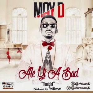 MayD AleYiABADwww.blissgh.com  - Music: MayD - Ale Yi A BAD
