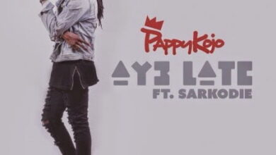 Photo of Music: Pappy Kojo – Ay3 Late ft. Sarkodie