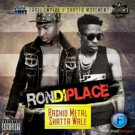RashidMetal RonDiPlaceft.ShattaWalewww.blissgh.com  - Music: Rashid Metal ft. Shatta Wale - Ron Di Place