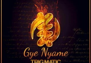 Photo of Trigmatic - Gye Nyame (Prod by Genius Selection)