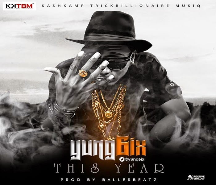 Yung6ix ThisYearprodbyballerwww.blissgh.com  - Music: Yung6ix - This Year (prod by baller)