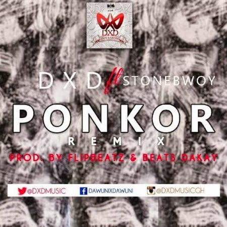DXDft.Stonebwoy PonkorRemixProd.byBeatzDakayFlipbeatz - Music: DXD ft. Stonebwoy - Ponkor (Remix)
