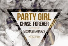 Chase - Party Girl (Prod. by Masta Garzy)