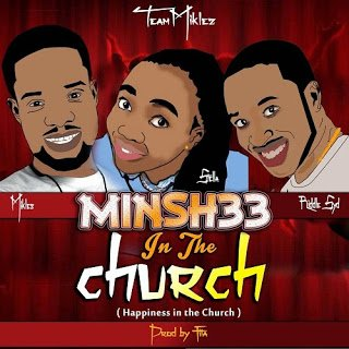 1 - Miklez: Minshee in the Church + Praise Jehova + Shout for Jesus