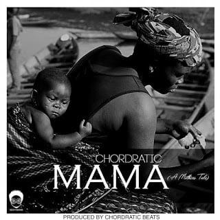Chordratic MamaAMothersTale - Chordratic - Mama A Mothers Tale