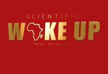 Photo of Scientific – Wake Up (Prod. By Ghost)