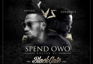 Photo of BlackGate - Spend  Owo ft. Sarkodie & Phyno