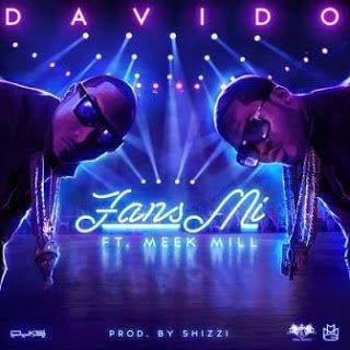 FansMi Davidoft.MeekMill - Fans Mi - Davido ft. Meek Mill