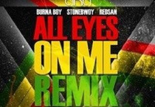 Photo of All Eyes On Me (Remix) - AKA ft. BurnaBoy, Stonebwoy & Redsan