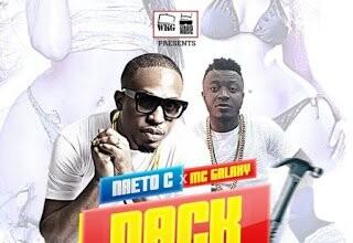 Photo of Naeto C – Nack ft. Mc Galaxy (Prod Jay Pizzle) (Music) | Mp3