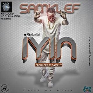 SamKlefff - Music: Samklef - Iyin