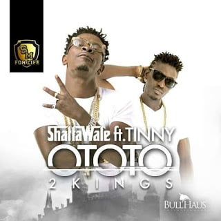 ShattaWaleft.Tinny OtotoMp3Ghana - Shatta Wale ft. Tinny - Ototo | Mp3 Ghana Music