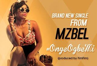 Photo of Mzbel – Onye Ogbemi | Mp3