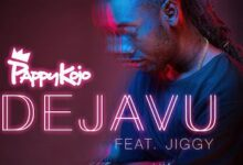 Music: Pappy Kojo ft. Jiggy - Dejavu