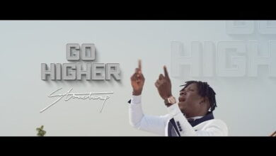 Photo of ► Stonebwoy Go Higher (Official Video) +Mp3 Download