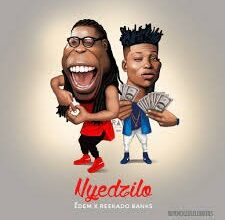Photo of Music: Edem – Nyedzilo ft. Reekado Banks |  Mp3