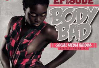 Photo of Episode – Body Bad | Latest Ghana Music