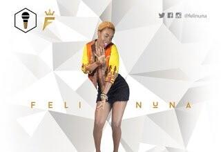 Photo of Feli Nuna - I Like Am (Prod By Fizzi)