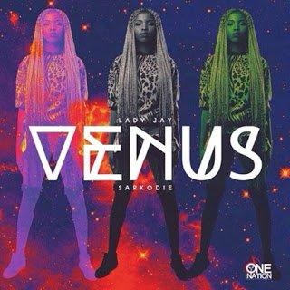 LadyJay ft.Sarkodie VenusMp3 - Lady Jay ft. Sarkodie - Venus | Mp3