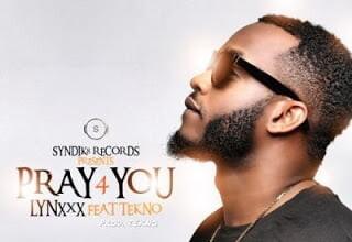 Photo of Lynxxx ft. Tekno – Pray For Me