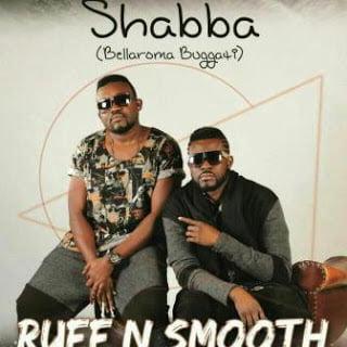 Ruff N Smooth Shabba Bellaroma Buggati  - Ruff N Smooth ft. Shabba (Bellaroma Buggati)