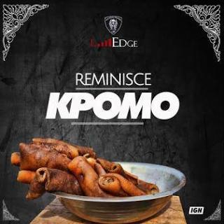 Photo of Reminisce – Kpomo   Latest Nigeria Music