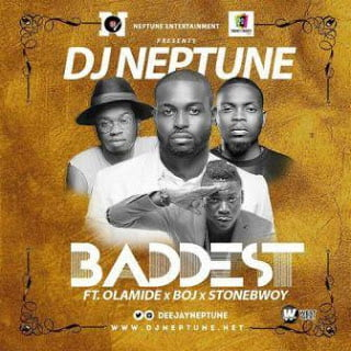 Photo of Lyrics: DJ Neptune –  Baddest ft. Stonebwoy x BOJ x Olamide
