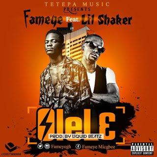 Photo of Fameye ft. Shaker – Olele (Prod.By Liquidbeatz)