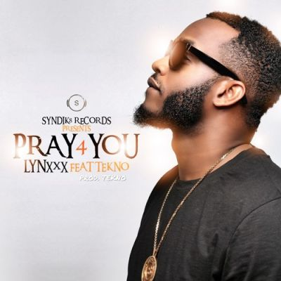 Photo of Lyrics: Lynxxx – Pray For You ft. Tekno