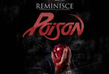 Photo of Reminisce – Poison | Mp3