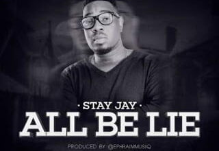 Photo of Stay Jay - All Be Lie (Prod. by Ephraim)