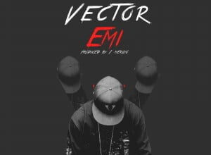 Photo of Vector – Emi | Music Mp3
