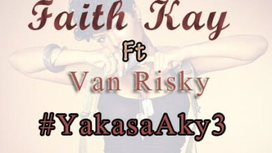 Photo of Faith Kay ft. Van Risky – Yakasa Akye (Prod. by Cash 2)