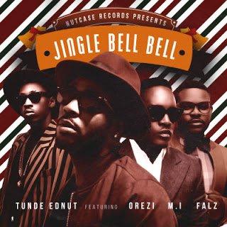 Tunde Ednut - Jingle Bell Bell ft. MI, Orezi, Falz (Prod. Popito)