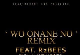 Photo of Wo Onane No ft. R2Bees (Remix)  - Kwamz Flava  (Prod by BoatzMadeIt)