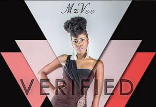 Photo of MzVee – Real Woman Bad Like We | Verified Album 2015