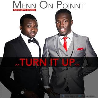 Bollie & Reggie Zippy 'Menn On Point' Turn It Up
