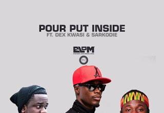Photo of E.L – Pour Put Inside ft. Dex Kwasi & Sarkodie