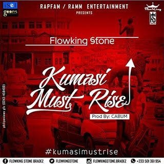 FlowKing Stone - Kumasi Must Rise (Mixed By Denswag)