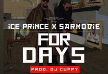 Photo of For Days (Dirty) – Sarkodie x Ice Prince (Produced by DJ Cuppy)
