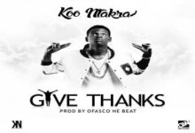 Photo of Koo Ntakra – Give Thanks