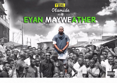 Olamide EyanMayweather - Olamide - Eyan Mayweather Full Album Download 2015