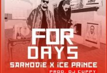 Photo of Sarkodie x Ice Prince – For Days (Clean)