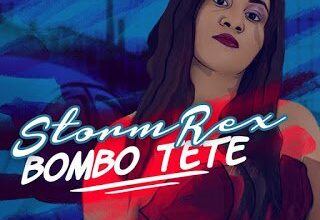 Photo of Stormrex – Bombo Tete (Prod. Tspize)   Nigerian Music
