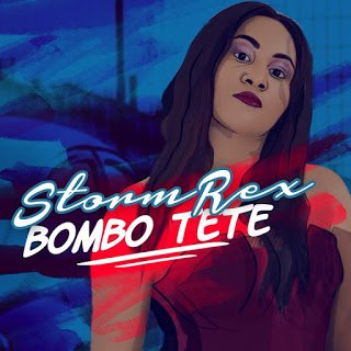 Photo of Stormrex – Bombo Tete (Prod. Tspize) | Nigerian Music