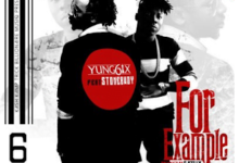 Photo of Yung6ix ft. Stonebwoy – For Example (Prod. E Kelly)