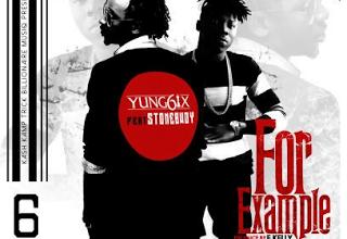 Photo of Yung6ix ft. Stonebwoy – For Example (Prod. E Kelly)