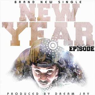 Photo of Episode – New Year   Latest Ghana Music
