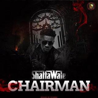 ShattaWale Chairman - Shatta Wale - Chairman | BlissGh Xclusives